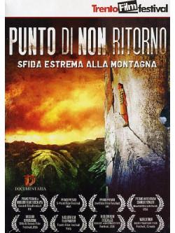 Punto Di Non Ritorno - Sfida Estrema Alla Montagna (2 Dvd)