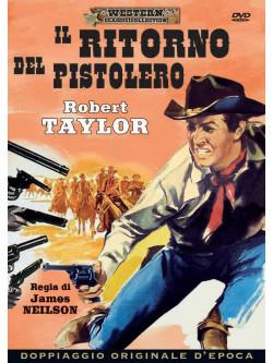 Ritorno Del Pistolero (Il)