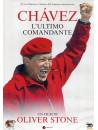 Chavez - L'Ultimo Comandante