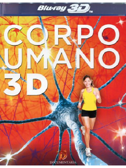 Corpo Umano (Blu-Ray 3D)