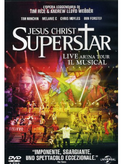 Jesus Christ Superstar - Live Arena Tour - Il Musical