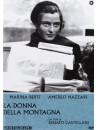 Donna Della Montagna (La)