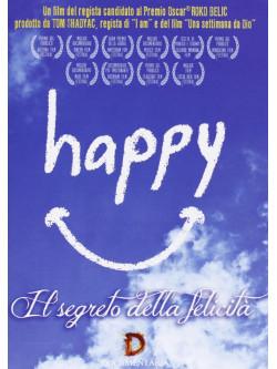 Happy - Il Segreto Della Felicita'