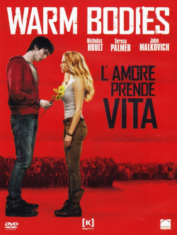 Warm Bodies - L'Amore Prende Vita