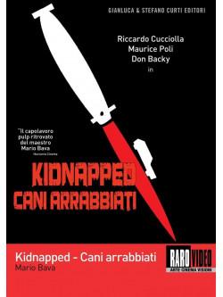 Cani Arrabbiati - Kidnapped