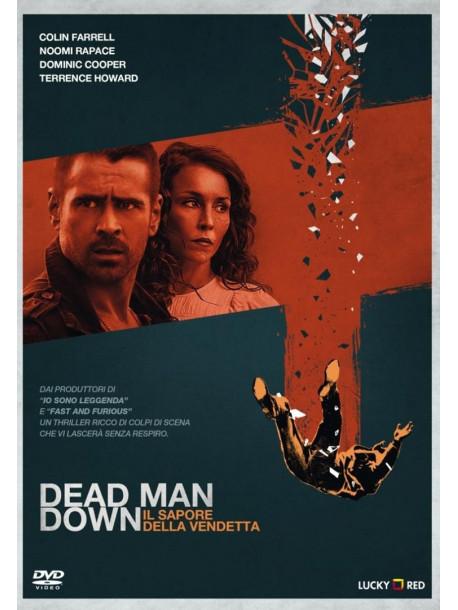 Dead Man Down - Il Sapore Della Vendetta