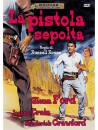 Pistola Sepolta (La)