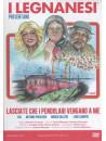 Legnanesi (I) - Lasciate Che I Pendolari Vengano A Me (2 Dvd)