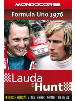 Formula Uno 1976 - Lauda E Hunt