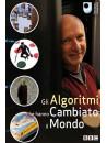 Algoritmi Che Hanno Cambiato Il Mondo (Gli)