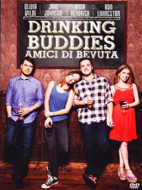 Drinking Buddies - Amici Di Bevuta