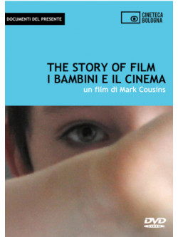 Story Of Film (The) - I Bambini E Il Cinema (Dvd+Libro)