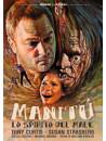 Manitu' - Lo Spirito Del Male