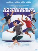 Weekend Da Bamboccioni 2 (Un)