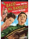 Bacio Del Bandito (Il)