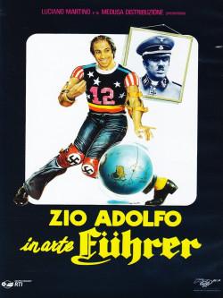 Zio Adolfo In Arte Fuhrer (Lo)