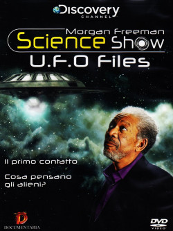 Morgan Freeman Science Show - Ufo Files
