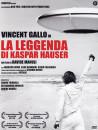 Leggenda Di Kaspar Hauser (La)