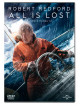 All Is Lost - Tutto E' Perduto