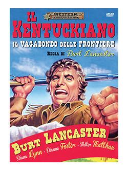 Kentuckiano (Il) - Il Vagabondo Delle Frontiere