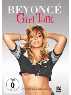 Beyonce' - Girl Talk