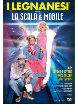 Legnanesi (I) - La Scala E' Mobile (2 Dvd)