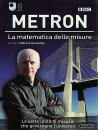 Metron - La Matematica Delle Misure (3 Dvd)
