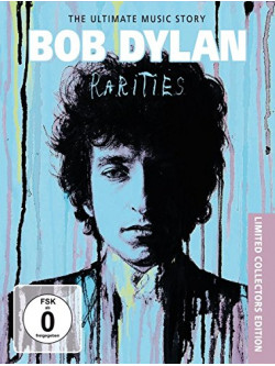 Bob Dylan - Rarities - The Music Story