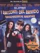 Racconti Del Brivido (I) - Fantasmagoriche Avventure