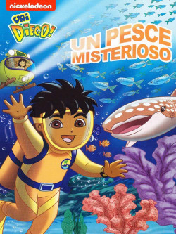 Vai Diego! - Un Pesce Misterioso