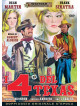 Quattro Del Texas (I)