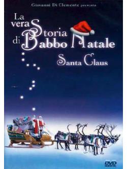 Vera Storia Di Babbo Natale (La)