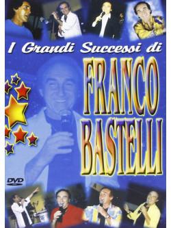 Franco Bastelli - I Grandi Successi Di Bastelli