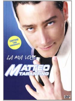Matteo Tarantino - La Mia Voce