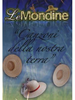 Mondine (Le) - Canzoni Della Nostra Terra
