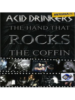 Acid Drinkers - The Hand That Rocks The (2 Dvd)
