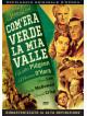 Com'Era Verde La Mia Valle