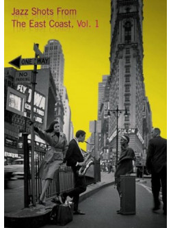 Jazz Shots From The East Coast, Vol 1 [dvd]