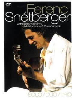 Snetberger Ferenc - Solo/duo/trio
