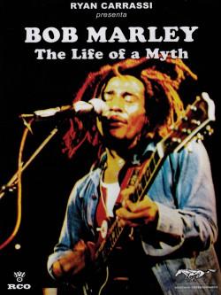 Bob Marley - La Vita Di Un Mito