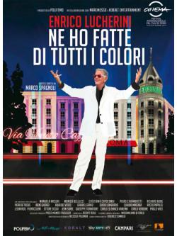 Enrico Lucherini - Ne Ho Fatte Di Tutti I Colori