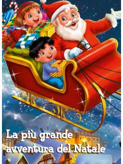 Piu' Grande Avventura Del Natale (La)