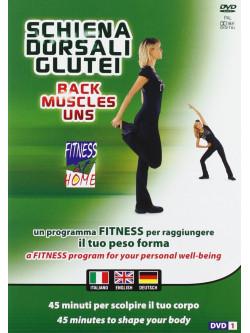 Schiena Dorsali E Glutei - Back Muscles & Uns
