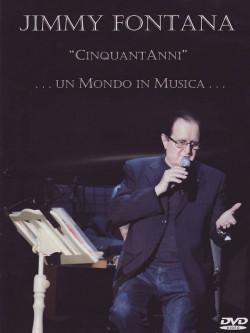 Jimmy Fontana - Cinquant'anni Un Mondo In Musica