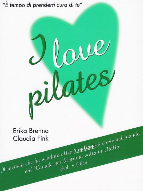 Erika Brenna / Claudia Fink  - I Love Pilates (Dvd+Libro)