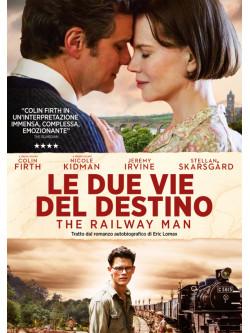 Due Vie Del Destino (Le) - The Railway Man