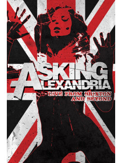 Asking Alexandria - Live From Brixton And Beyond (2 Dvd)