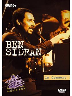 Ben Sidran - In Concert. Ohne Filter