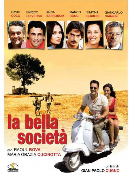 Bella Societa' (La)