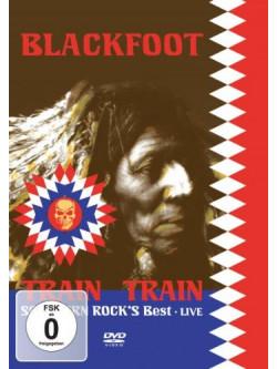 Blackfoot - Live - The Train Train..